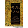 Thumbnail image for Anam Cara – a Book of Truth, Beauty and Integrity
