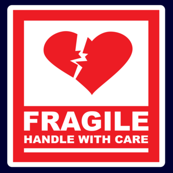 Fragile Fragile! Handle with Care, a Person Inside